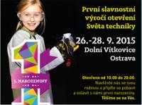 První slavnostní otevření Světa techniky - dolní oblast Vítkovice